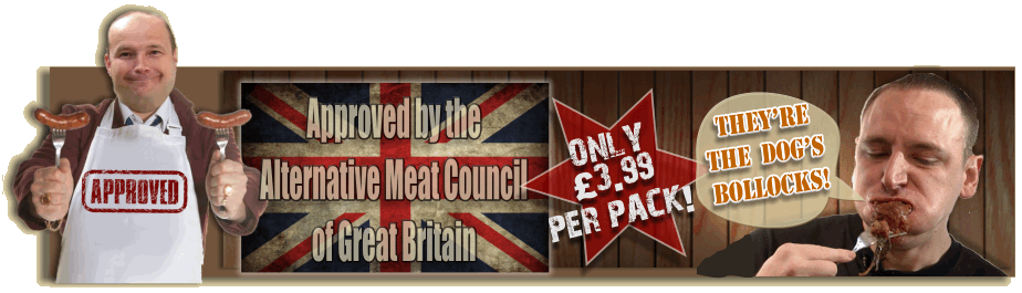 Approved by the Alternative Meat Council of Great Britain.