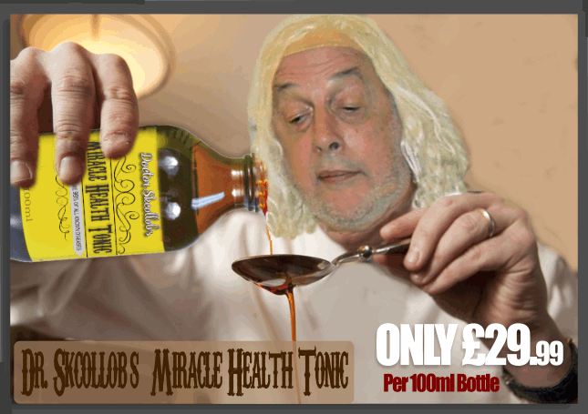 Now you can order the astonishing  Doctor Skcollob's Miracle Heath Tonic for the bargain price of only £29.99