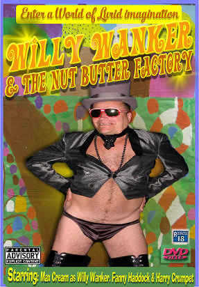 Willy Wanker and the Nut Butter Factory
